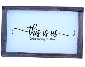This Is Us Rustic Farmhouse Sign