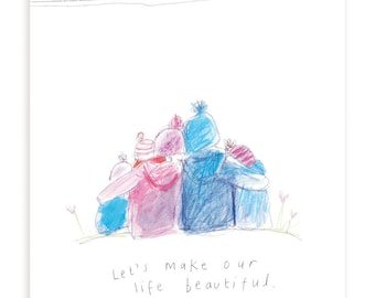 Family of Five -  Let's Make our Life Beautiful - Sketchy Muma - Anna Lewis