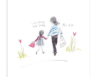I Tried My Best Today - GIRL - print from the popular 'Sketchy Muma' series written and illustrated by Anna Lewis.