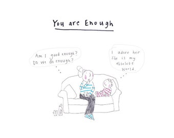 YOU ARE ENOUGH print from the 'Sketchy Muma' series by Anna Lewis