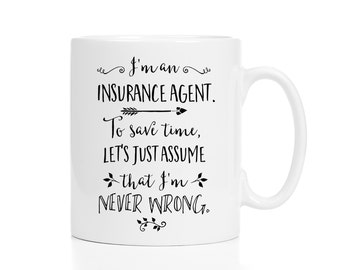 I/'m A Sales Executive Lets Just Assume I/'m Always Right Funny Coffee Mug 1161