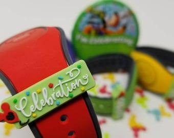 CELEBRATION Slider for use with Disney Magic Bands   soft PVC   I'm Celebrating   MagicBand