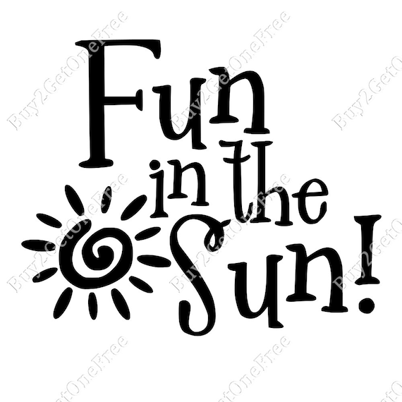 Fun In The Sun Decal Wall Quotes Summer Wall Words Sun Etsy