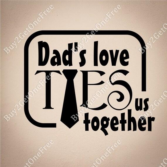 Lazos De Amor De Papá Padre Frases Citas Papá Cotizaciones De Pared Papá Pared Palabras Decoración De La Pared De Papá Frases De Familia Padre