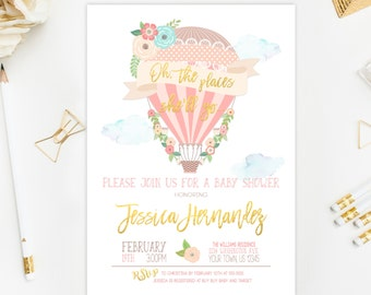 Hot Air Balloon Baby Shower Invitation Oh The Places She'll Go Places You'll Go Baby Shower Invitation Printable Gold Pink Invite