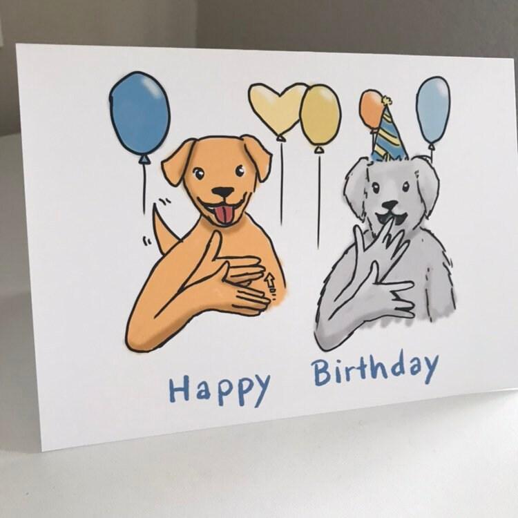Dog Sign Happy Birthday In Asl Card Etsy