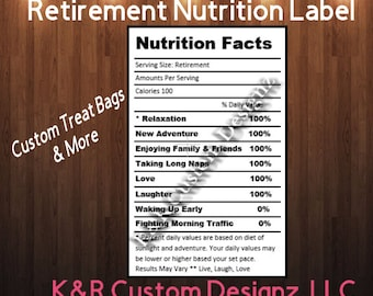 Retirement Nutrition Facts Label: For Custom Chip /Treat Bags /Candy Bar Wrapper /Water Bottles /Pringles Wrappers /Party Printables