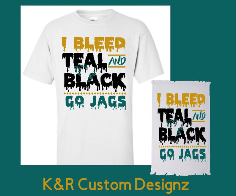 super popular 2d5d1 4feff Jaguar Fans Shirt, Jacksonville Jaguars Game Day Shirt,I Bleed Teal and  Black Shirt, Jags Gift,