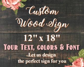 "Custom Wood Sign, 12""x18"", Rustic Wall Decor, Wedding Signs, Wedding Decor, Nursery Decor, Personalized Gifts, Wall Art, Wedding Gift, Signs"