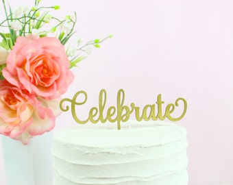 Celebrate Cake Topper, Wedding Cake Toppers, Celebration Cake Toppers, Classic Collection, Design 098
