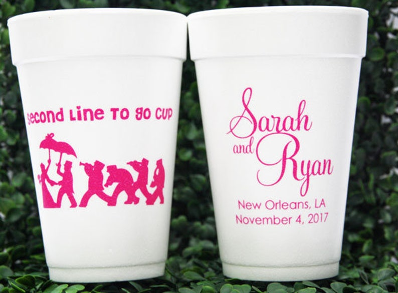 36ce97bbd1d77 Custom Styrofoam Cups for Second Line New Orleans Wedding