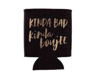Beverage Holder / Kinda Bad Kinda Boujee / Metallic Gold Can Cooler / Black, Green, Purple Drink Holder / Bach Party Tailgate Favor Gift