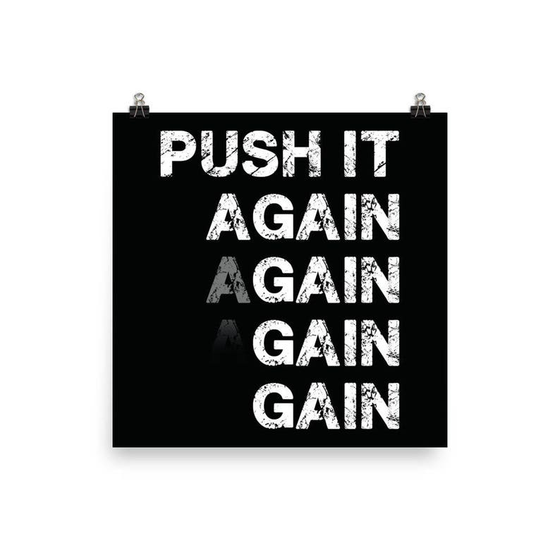 Push It, Gym Poster, Motivational Prints, Gift For Bodybuilding,  Weightlifting, Powerlifting, Crossfit, WOD, Fitness, Workout
