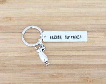 hand stamped keychain | hakuna ma'vodka