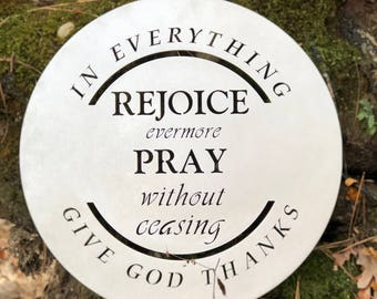 """Metal sign with """"Rejoice evermore; pray without ceasing; in everything give God thanks"""" quote"""