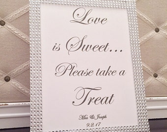 love is sweet please take a treat bling wedding signsilver rhinestonebling bridal shower signdessert bar signfavor signsweets sign8x10