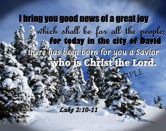 Christmas Scripture Art Photography Luke 2:10-ll on a  Beautiful Snow Picture