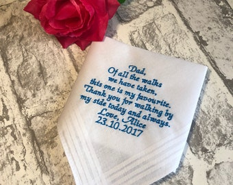 Father of the bride handkerchief / wedding handkerchief / bride's dad handkerchief / wedding hanky / Of all the walks