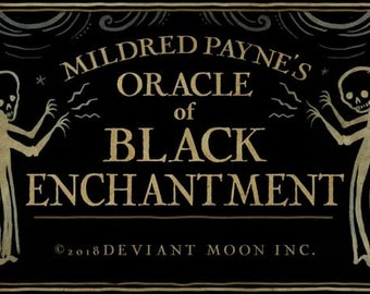 Mildred Payne's ORACLE of BLACK ENCHANTMENT-Preorder July 13