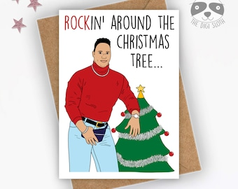 Funny Christmas Card, Rockin' Around The Christmas Tree, Dwayne Johnson, Nerdy Geeky, Celebrity, Coworker Colleague Friend Family - XM104