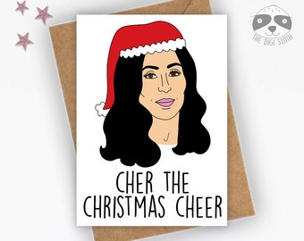 Funny Christmas Card, Cher The Christmas Cheer, Funny Celebrity Card, Banter Card, 70s 80s Card, Music Card, Joke Friend Family - XM072