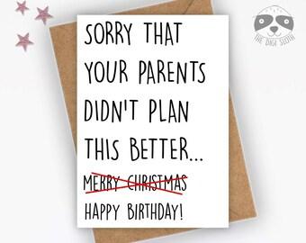 Funny Birthday Card, Christmas Birthday Born In December, Happy Birthday, Birthday At Christmas, December Birthday Funny Friend Card - XM060