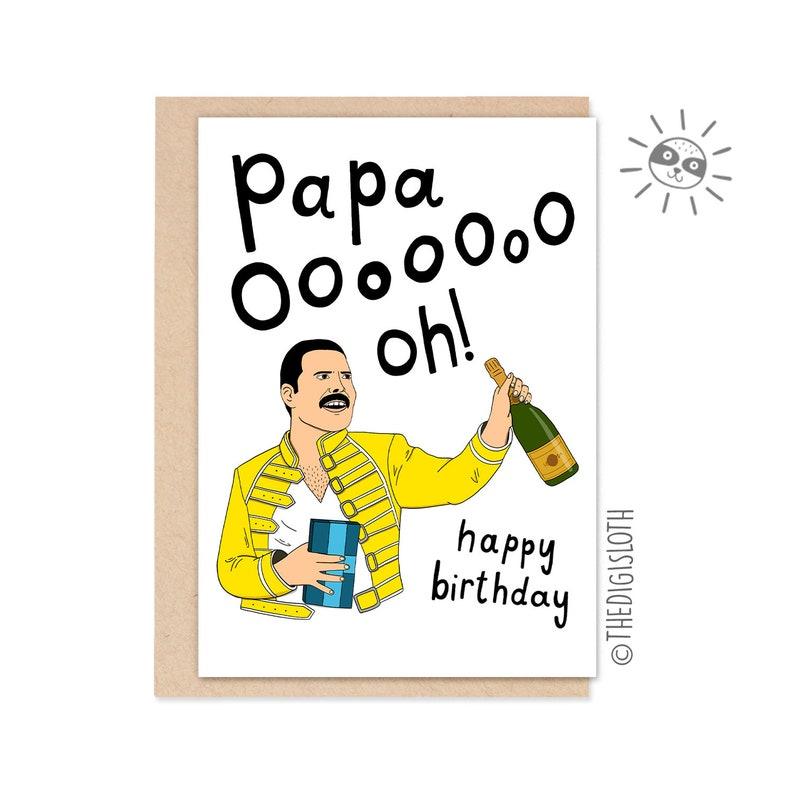 Funny Birthday Card Card For Dad Papa Ooh Freddie Mercury