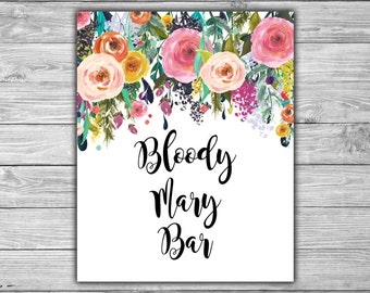 Floral - Bridal Shower - Bloody Mary Bar - Sign - PRINTABLE - INSTANT DOWNLOAD - Shabby Chic - Bridal Shower Sign - L08