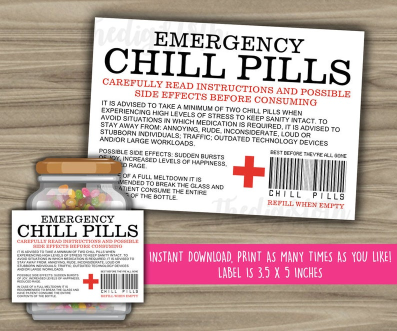image regarding Chill Pill Printable Labels known as Chill Tablets Printable Label - Amusing Present - Prompt Down load - Xmas Reward For Manager - CoWorker - Effort and hard work Place of work Gag Reward - PL11