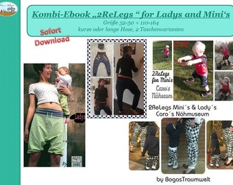 Kombi-Ebook Hose 2ReLegs Größe 32 - 50 + 50 - 104
