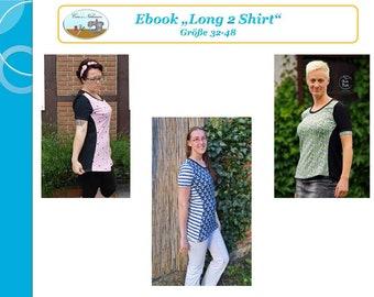 """Ebook, Anleitung T-Shirt """"Long 2 Shirt"""" Gr. 32- 48"""