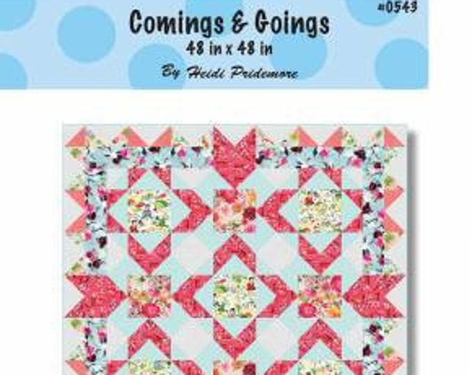 Comings & Goings Quilt Pattern, Heidi Pridemore, The Whimsical Workshop Quilt Pattern, Intermediate Skill Level