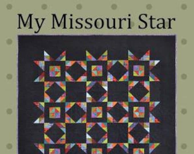 My Missouri Star Quilt Pattern, Bonnie Sullivan, All Through the Night, Quilt Pattern