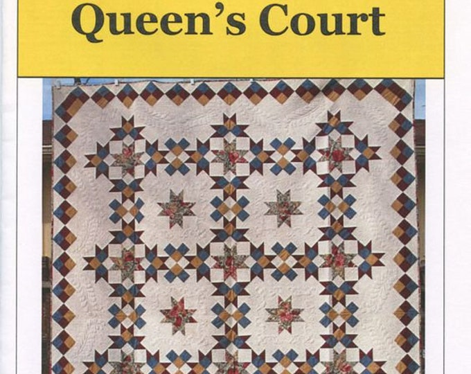 Queen's Court Quilt Pattern, Cynthia Stary Drajna, Iowa Star Quilts, Quilt Pattern, Intermediate Skill Level