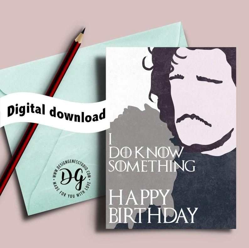 GoT Birthday Card Printable Game Of Thrones Jon Snow I