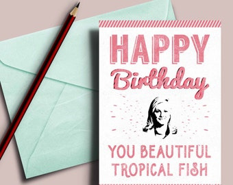 Leslie Knope birthday card, you beautiful tropical fish, Parks and recreation card, Leslie and Anne birthday card, Parks Rec Card