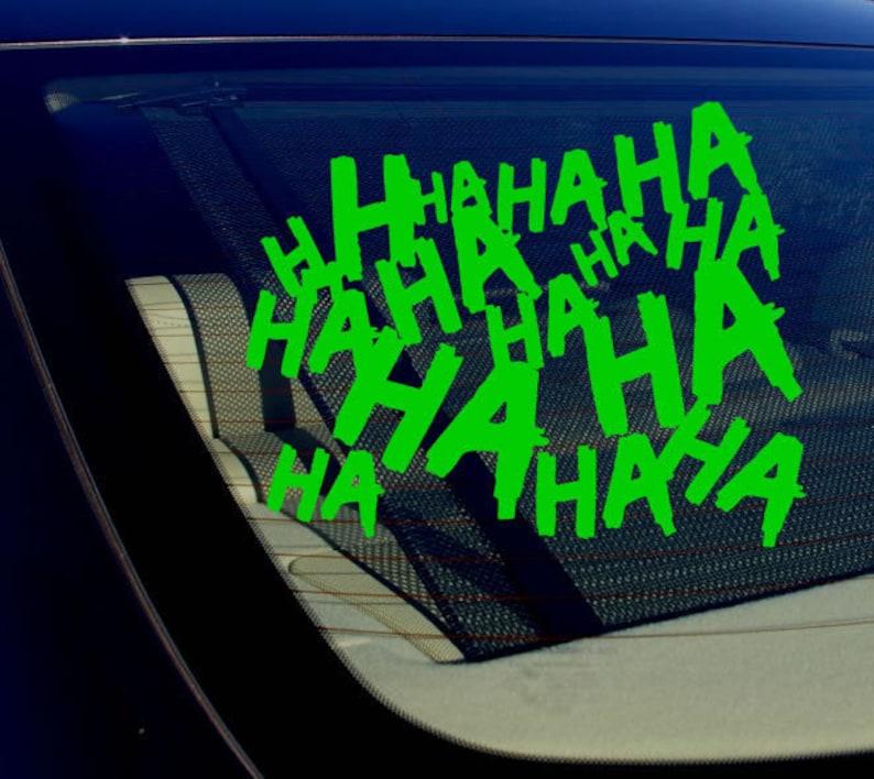 Haha Sticker Decal Joker Serious Evil Body Window Car Green 8