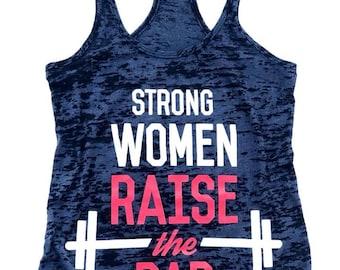 Strong Women Raise The Bar