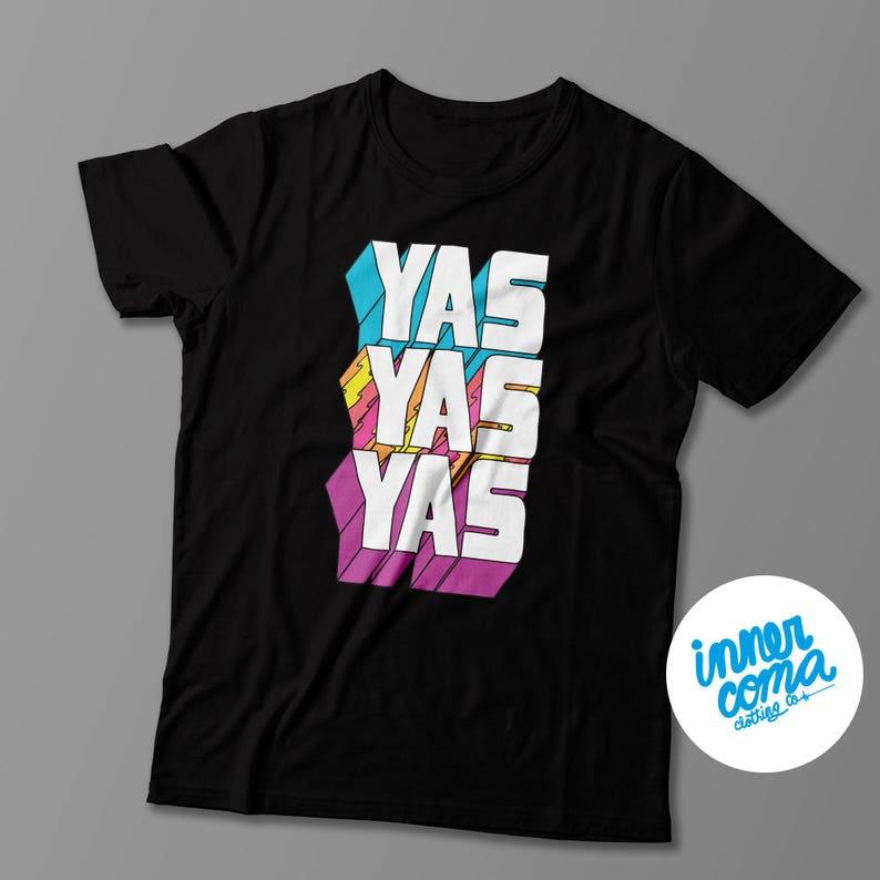 Yas Yas Yas T-shirt image 0