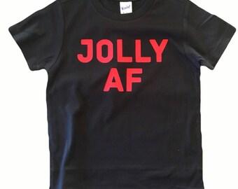 JOLLY AF shirt
