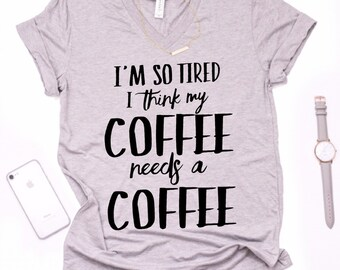 SO TIRED womens shirt