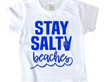 STAY SALTY BEACHES shirt