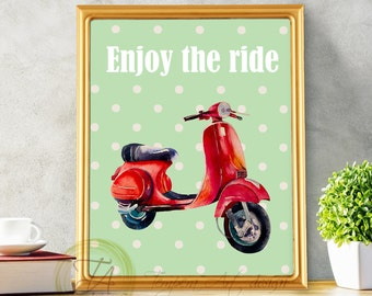 Vespa Scooter Print, Vespa Print, Vespa Printable, Vepsa Scooter Wall Art, Scooter Decor, Enjoy The Ride Vespa Decor, Enjoy The Ride Print