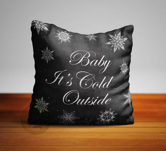 Baby Its Cold Outside Pillow Cover Christmas Pillow Art Baby Etsy