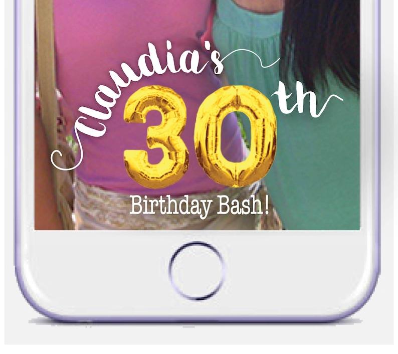 30th Birthday Snapchat Geofilter Mylar Balloon On