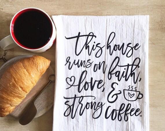 Faith, Love, and Coffee Tea Towel