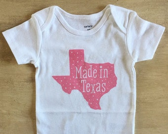 Made In Texas Screen Printed  Baby Bodysuit