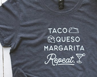 Taco, Queso, Margarita T-Shirt