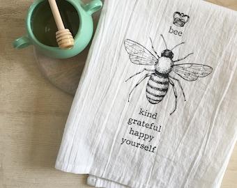 Bee Yourself Flour Sack Kitchen Towel