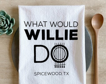 What Would Willie Do Flour Sack Towel